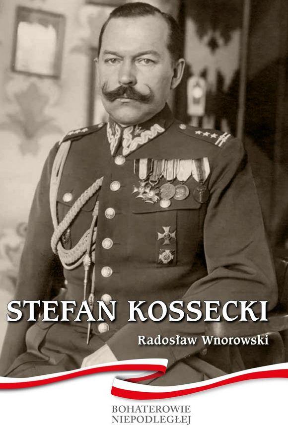 """Okładka broszury """"Stefan Kossecki"""" wramach serii """"Bohaterowie Niepodległej"""""""